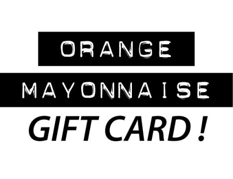 Orange Mayonnaise Gift Card